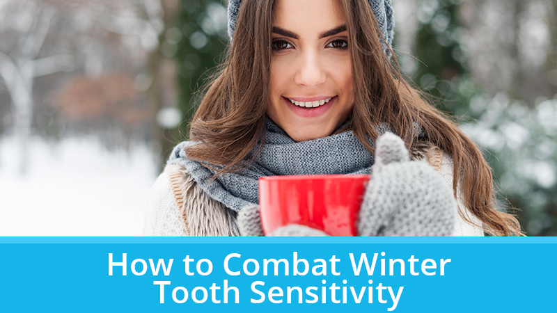 How to Combat Winter Tooth Sensitivity